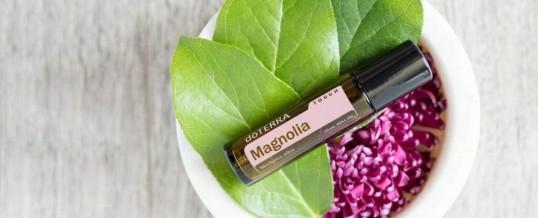 Uleiul esential MAGNOLIA Touch de la doTERRA – pentru stari de anxietate si piele hidratata